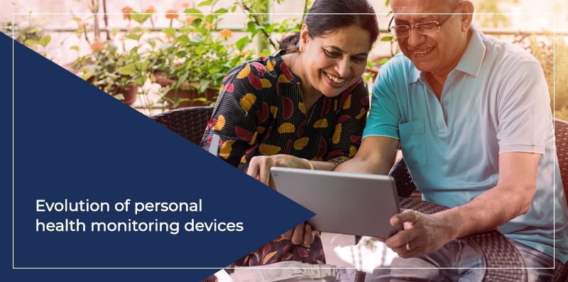 Evolution of personal health monitoring devices