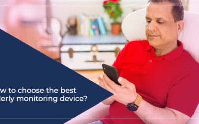 How to choose the best elderly monitoring device?